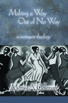 Making a Way Out of No way Cover Image