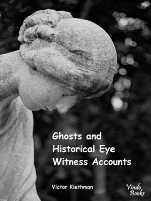 Ghosts and Historical Witness Accounts