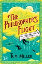 The Philosopher's Flight Cover Image