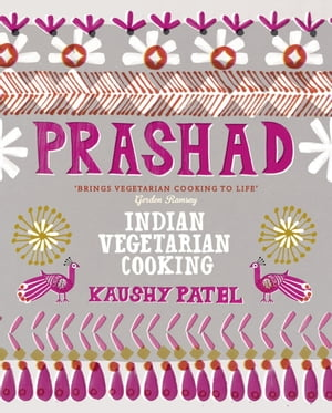 Prashad Cookbook Indian Vegetarian Cooking