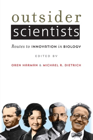 Outsider Scientists Routes to Innovation in Biology
