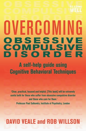 Overcoming Obsessive-Compulsive Disorder A Books on Prescription Title