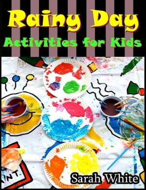 Rainy day activities for kids : Easy craft activities for kids hobbies