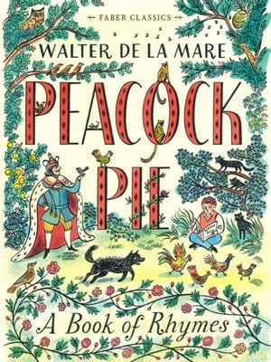 Peacock Pie A Book of Rhymes