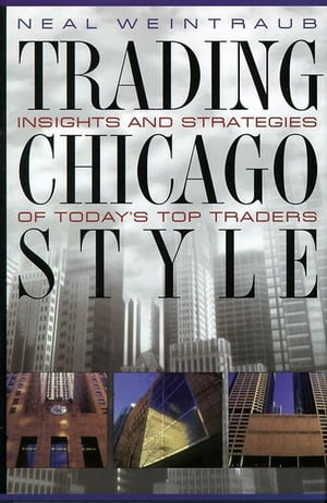 Trading Chicago Style