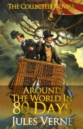 Jules Verne - Around the World in Eighty Days Complete Text [with Free AudioBook Links] - By Jules Verne