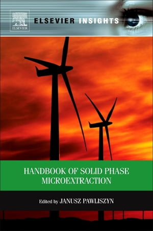 Handbook of Solid Phase Microextraction