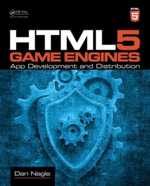 HTML5 Game Engines: App Development and Distribution