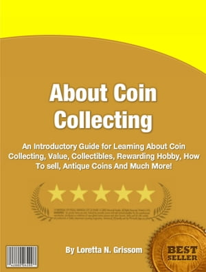 About Coin Collecting