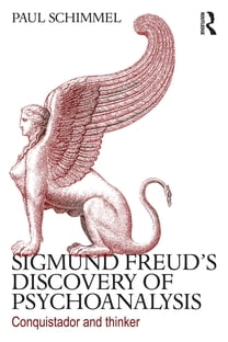 Sigmund Freud's Discovery of Psychoanalysis
