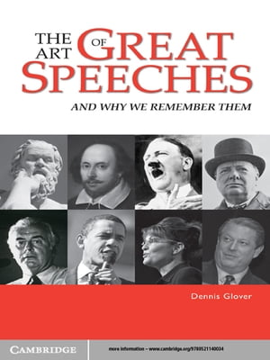 The Art of Great Speeches And Why We Remember Them