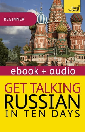 Get Talking Russian in Ten Days Enhanced Edition