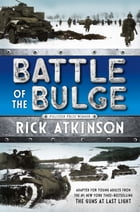 Battle of the Bulge [The Young Readers Adaptation] Cover Image