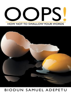 OOPS! How Not to Swallow Your Words