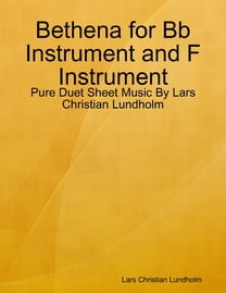 Bethena for Bb Instrument and F Instrument - Pure Duet Sheet Music By Lars Christian Lundholm
