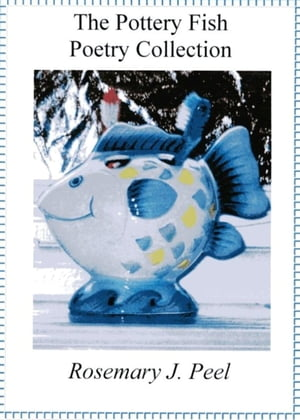 The Pottery Fish Poetry Collection