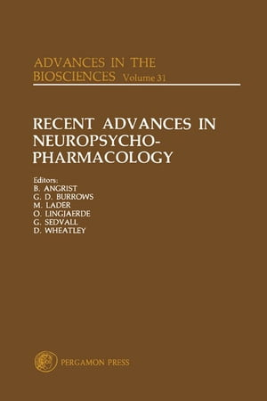 Recent Advances in Neuropsycho-Pharmacology Selected Papers from the 12th Congress of the Collegium Internationale Neuro-Psychopharmacologicum,  G�tebo