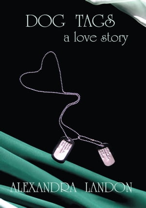 Dog Tags: A Love Story