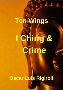 I Ching and Crime