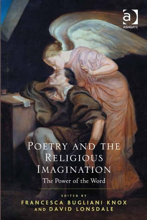 Poetry and the Religious Imagination The Power of the Word