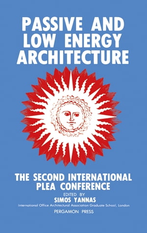 Passive and Low Energy Architecture Proceedings of the Second International PLEA Conference,  Crete,  Greece,  28 June-1 July 1983