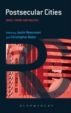 Postsecular Cities Space,  Theory and Practice