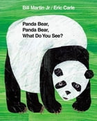 Panda Bear, Panda Bear, What Do You See? Cover Image