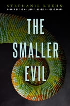The Smaller Evil Cover Image