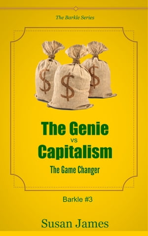 The Genie vs Capitalism (The Game Changer or What To Do When The Numbers Don?t Add Up)