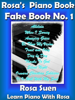 Rosa's Piano Book - Fake Book No. 1 Gospel Songs