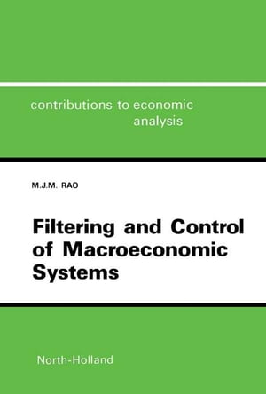 Filtering and Control of Macroeconomic Systems A Control System Incorporating the Kalman Filter for the Indian Economy