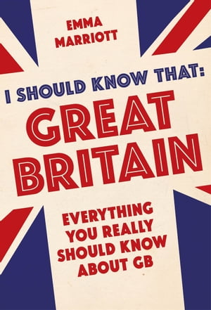 I Should Know That: Great Britain