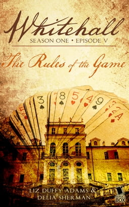 The Rules of the Game (Whitehall Season 1 Episode 5)