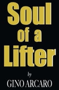 online magazine -  Soul of a Lifter