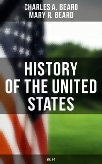 History of the United States (Vol. 1-7)