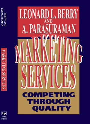 Marketing Services Competing Through Quality