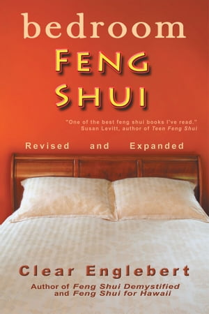 Bedroom Feng Shui Revised Edition