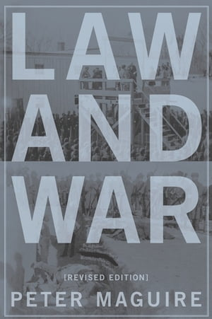 Law and War International Law and American History,  Revised Edition