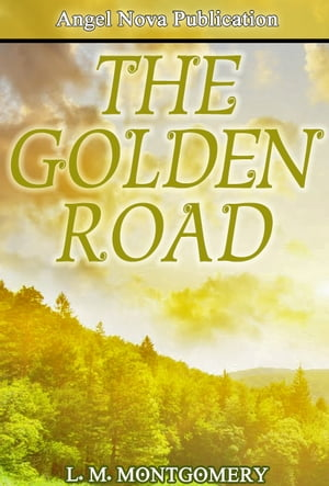 The Golden Road : With New Cover And Audio Book Link