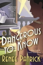 Dangerous to Know Cover Image