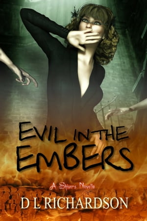 Evil in the Embers