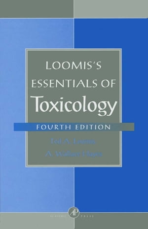 Loomis's Essentials of Toxicology