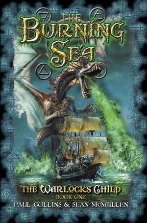 The Burning Sea: The Warlock's Child Book One