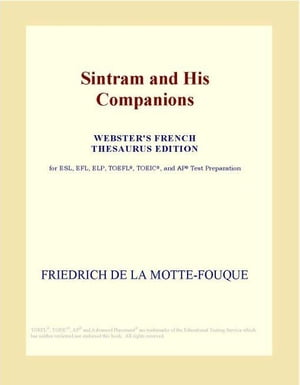 Sintram and His Companions (Webster's French Thesaurus Edition)