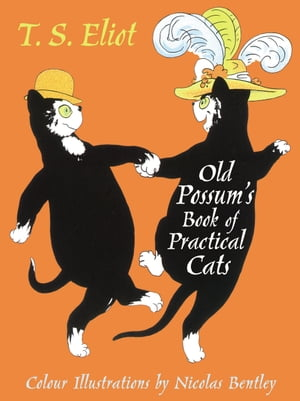 The Illustrated Old Possum With illustrations by Nicolas Bentley