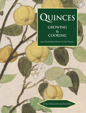 Quinces Growing and Cooking