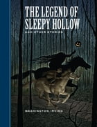 The Legend of Sleepy Hollow and Other Stories Cover Image