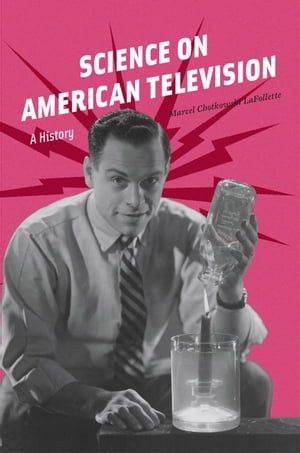 Science on American Television A History