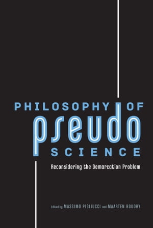 Philosophy of Pseudoscience Reconsidering the Demarcation Problem