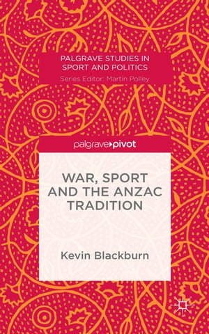 War,  Sport and the Anzac Tradition